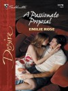 A Passionate Proposal (Silhouette Desire) - Emilie Rose