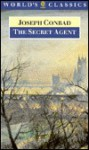 The Secret Agent: A Simple Tale - Joseph Conrad, Roger Tennant