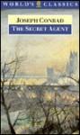 The Secret Agent: A Simple Tale - Joseph Conrad, Roger Tennant