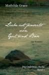 Liebe ist jenseits von Gut und Böse - Mathilda Grace