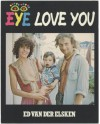 Eye Love You - Ed van der Elsken