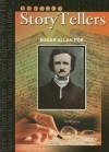 Edgar Allan Poe (Classic Storytellers) (Classic Storytellers) - Jim Whiting