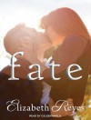 Fate - Elizabeth Reyes, Coleen Marlo