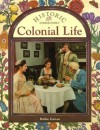 Colonial Life (Historic Communities) - Bobbie Kalman