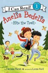 Amelia Bedelia Hits the Trail - Herman Parish, Lynne Avril