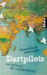 Dartpilots: Das Kultbuch für Zufallsreisende - Andreas Izquierdo, Andreas Heckmann