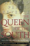 Queen of the South - Arturo Pérez-Reverte, Andrew Hurley