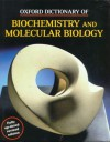 Oxford Dictionary Of Biochemistry And Molecular Biology - Anthony Smith
