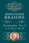 Symphony No. 3 in F Major, Op. 90 - Johannes Brahms