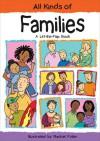 All Kinds of Families: A Lift-the-Flap Book - Sheri Safran, Rachel Fuller