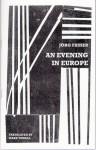 An Evening in Europe - Jörg Fauser, Mark Terrill