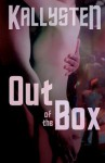 Out of the Box - Complete Series - Kallysten
