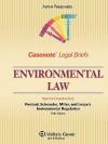 Environmental Law: Percival Miller Schroeder & Leape, Second Edition - Casenote Legal Briefs