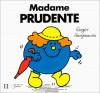 Madame Prudente - Roger Hargreaves, Evelyne Lallemand