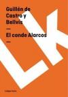 El Conde Alarcos - Guillen de Castro y Bellvis