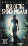 Kiss of the Spider Woman - Manuel Puig, Thomas Colchie