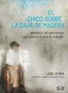 El chico sobre la caja de madera (Spanish Edition) - Leon Leyson