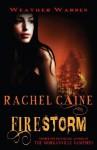 Firestorm. Rachel Caine - Rachel Caine