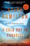 A Cold Day in Paradise (Alex McKnight Novels) - Steve Hamilton