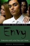 Envy (Seven Deadly Sins) - Robin Wasserman