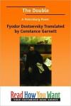 The Double: A Petersburg Poem - Fyodor Dostoyevsky, Constance Garnett, Garnett Fyodor
