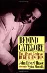 Beyond Category: The Life And Genius Of Duke Ellington - John Edward Hasse, Wynton Marsalis