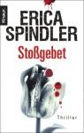 Stossgebet: - Erica Spindler
