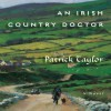 An Irish Country Doctor - Patrick Taylor, John Keating