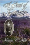 A Scent of Lavender - Margaret Miller