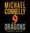 Nine Dragons (Audio) - Michael Connelly, Len Cariou