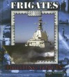 Frigates at Sea - Lynn M. Stone