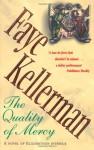 The Quality Of Mercy - Faye Kellerman