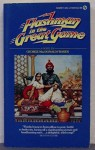 Flashman in the Great Game - George MacDonald Fraser