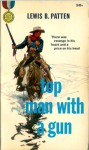 Top Man with a Gun - Lewis B. Patten