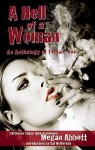 A Hell of a Woman: An Anthology of Female Noir - Megan Abbott, Val McDermid, Lisa Respers France, Ken Bruen