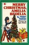 Merry Christmas, Amelia Bedelia (Amelia Bedelia (HarperCollins Paperback)) - Peggy Parish