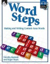 Word Steps: Making and Writing Content-Area Words [With CDROM] - Timothy V. Rasinski