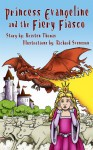 Princess Evangeline and the Fiery Fiasco (The Van Chronicles) - Kristen Thomas, Richard Svensson