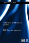 Nationalism and National Identities - Martin Bulmer, John Solomos