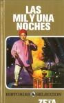 Mil y una noches, Las (Historias Seleccion/ History Selection) (Spanish Edition) - Anonymous