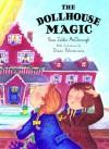 The Dollhouse Magic - Yona Zeldis McDonough