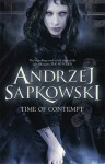 Times Of Contempt (The Witcher, #2) - Andrzej Sapkowski