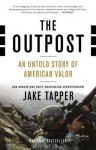 The Outpost: An Untold Story of American Valor (Audio) - Jake Tapper