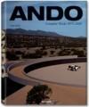 Ando: Complete Works 1975-2010 - Philip Jodidio