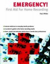 Emergency!: First Aid for Home Recording - Paul White