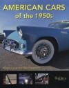 American Cars of the 1950s - Robert Genat, David Newhardt