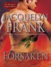 Forsaken - Jacquelyn Frank, Sands Xe