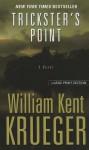 Trickster's Point - William Kent Krueger