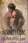 Highlander's Captive (Erotic Historical Romance) (The McDougalls) - Hildie McQueen