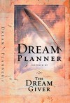The Dream Planner: Inspired by the Dream Giver - Bruce Wilkinson, Heather Harpham Kopp, David Kopp